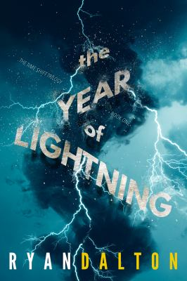 The Year of Lightning : (The Time Shift Trilogy, #1)