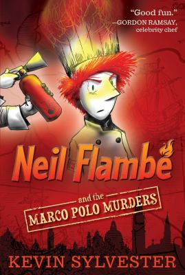 Neil Flambe and the Marco Polo Murders.